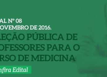 Seleção Pública de Professores para o Curso de Medicina - EDITAL Nº 08/2016